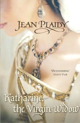 Katharine, The Virgin Widow by Jean Plaidy image