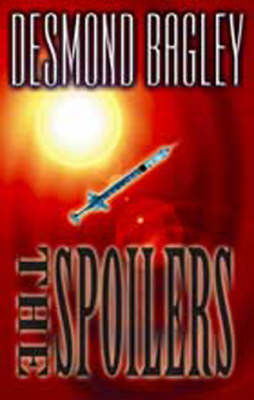 The Spoilers by Desmond Bagley image