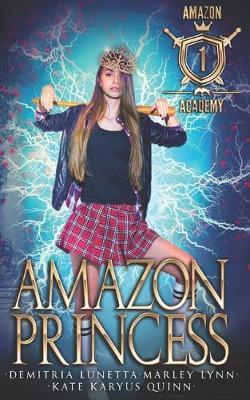 Amazon Princess by Demitria Lunetta
