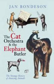 The Cat Orchestra and the Elephant Butler by Jan Bondeson image