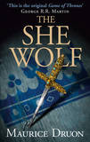 The She-Wolf by Maurice Druon