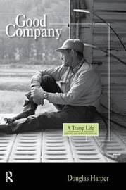 Good Company by Douglas Harper