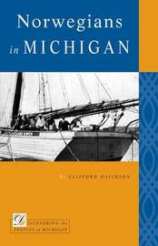 Norwegians in Michigan by Clifford Davidson image