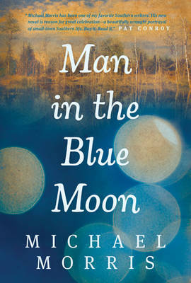 Man In The Blue Moon by Michael Morris image