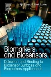 Biomarkers and Biosensors by Ajit Sadana