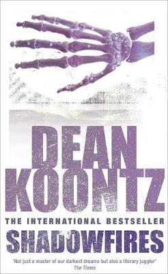 Shadowfires by Dean Koontz