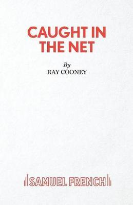 Caught in the Net by Ray Cooney image