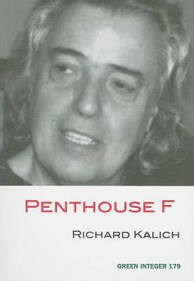 Penthouse F by Richard Kalich