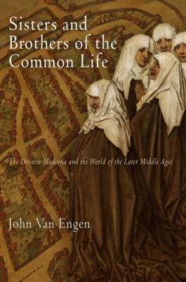 Sisters and Brothers of the Common Life by John H.Van Engen image