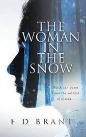 The Woman in the Snow by F D Brant image