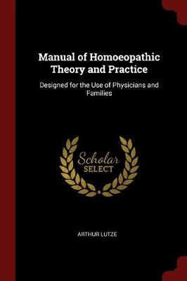 Manual of Homoeopathic Theory and Practice by Arthur Lutze image