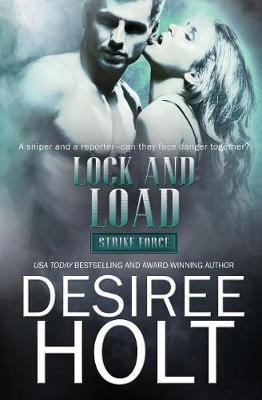 Lock and Load by Desiree Holt image