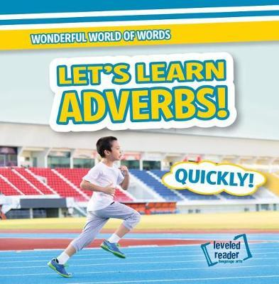 Let's Learn Adverbs! by Kate Mikoley image