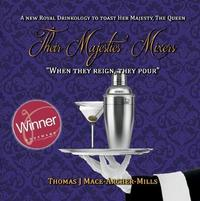 Their Majesties' Mixers by Thomas Mace-Archer-Mills