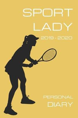 Sport Lady Personal Diary 2019 2020 by Girl Can Pub