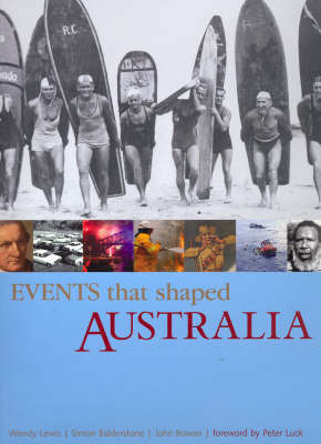 Events That Shaped Australia by Wendy Lewis image