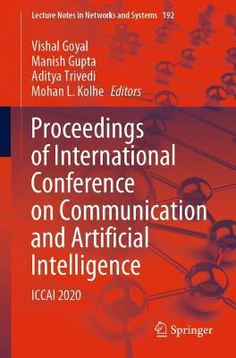 Proceedings of International Conference on Communication and Artificial Intelligence