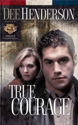 True Courage #4 by Dee Henderson