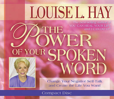 The Power of Your Spoken Word by Louise Hay image