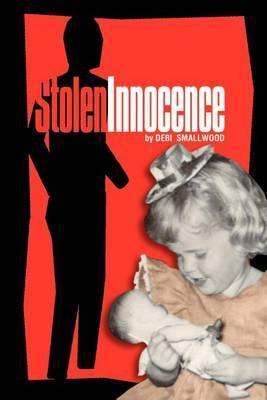 Stolen Innocence by Debi Smallwood