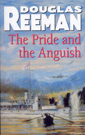 The Pride and the Anguish by Douglas Reeman image