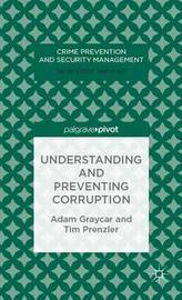Understanding and Preventing Corruption by Adam Graycar