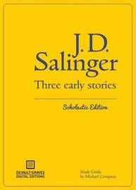 Three Early Stories (Scholastic Edition) by J.D. Salinger
