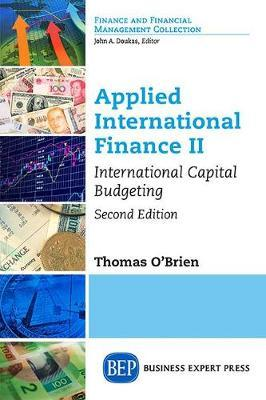 Applied International Finance Volume II, Second Edition by Thomas J. O'Brien