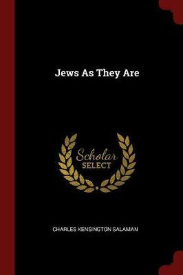 Jews as They Are by Charles Kensington Salaman image