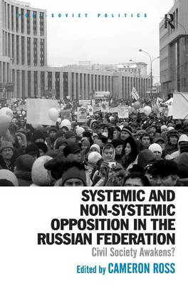 Systemic and Non-Systemic Opposition in the Russian Federation by Cameron Ross