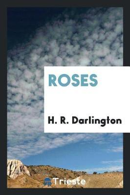 Roses by H R Darlington image