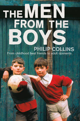 The Men From the Boys by Philip Collins image