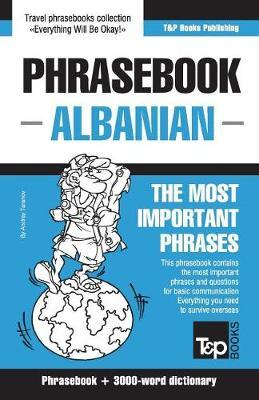 English-Albanian Phrasebook and 3000-Word Topical Vocabulary by Andrey Taranov image