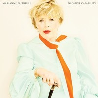 Negative Capability (Deluxe Edition) by Marianne Faithfull