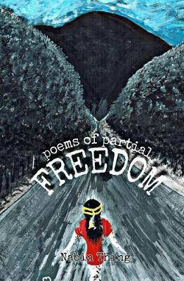 Freedom by Nabin Thing