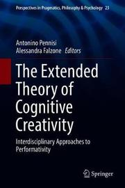The Extended Theory of Cognitive Creativity