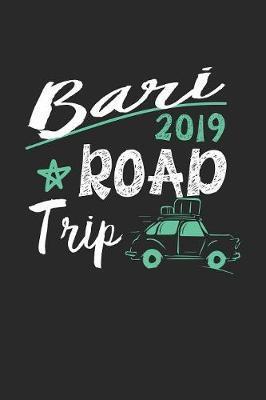 Bari Road Trip 2019 by Maximus Designs
