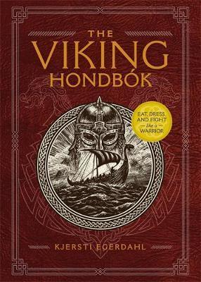 The Viking Hondbok by Kjersti Egerdahl