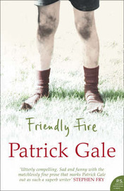 Friendly Fire by Patrick Gale image