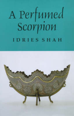 A Perfumed Scorpion by Idries Shah image