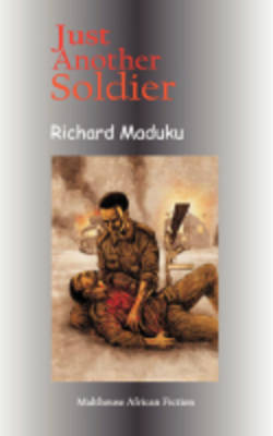 Just Another Soldier by Richard Maduku image