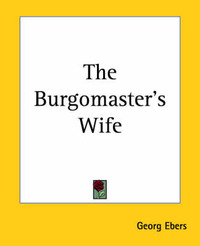 The Burgomaster's Wife by Georg Ebers image