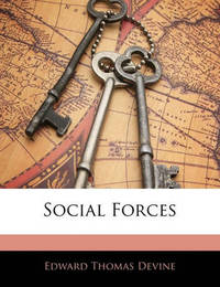 Social Forces by Edward Thomas Devine