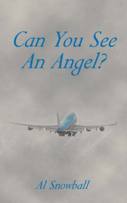 Can You See An Angel? by Al Snowball