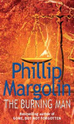The Burning Man by Phillip M. Margolin