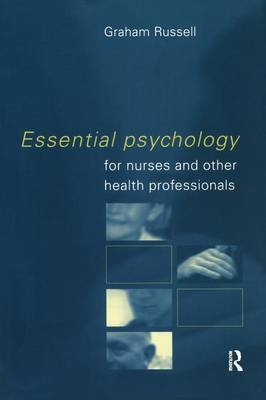 Essential Psychology for Nurses and Other Health Professionals by Graham Russell image