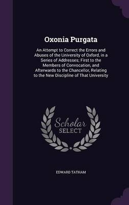 Oxonia Purgata by Edward Tatham