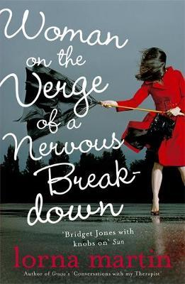 Woman On The Verge Of A Nervous Breakdown by Lorna Martin image