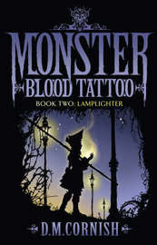 Monster Blood Tattoo 2 by D.M. Cornish image