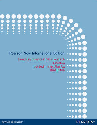 Elementary Statistics in Social Research: Pearson New International